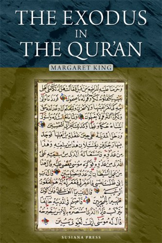 The Exodus in the Quran: Margaret King, Susiana