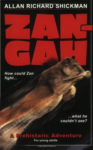 9780979035708: Zan-Gah: A Prehistoric Adventure