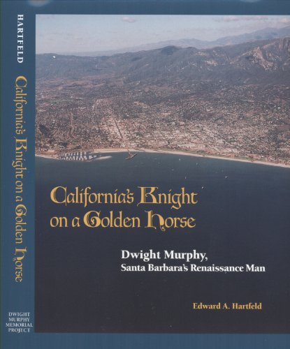 9780979038006: California's Knight on a Golden Horse