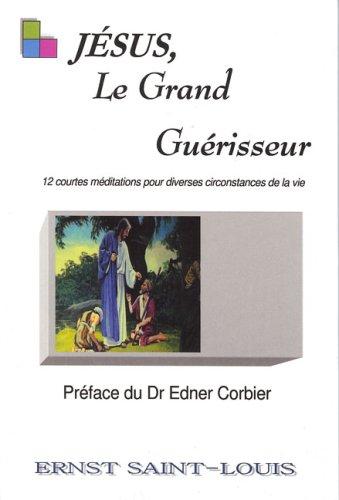 9780979038112: Jesus, Le Grand Geurisseur