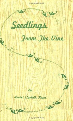 9780979039195: Seedlings from the Vine