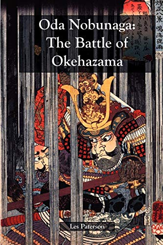 9780979039744: Oda Nobunaga: The Battle of Okehazama