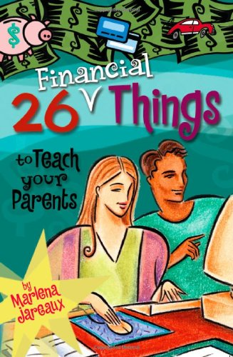 9780979041525: 26 Financial Things to Teach Your Parents