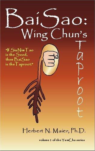 9780979042119: BaiSao: Wing Chun's Taproot