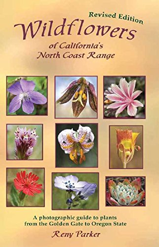 9780979043024: Wildflowers of California's North Coast Range