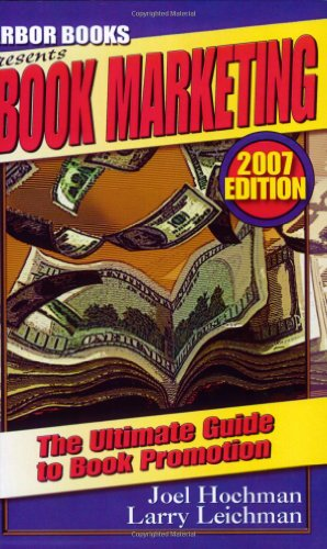 Book Marketing: The Ultimate Guide to Book: Joel Hochman, Larry