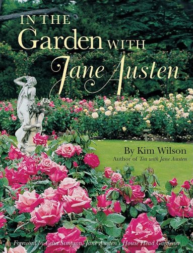 9780979047510: In the Garden with Jane Austen