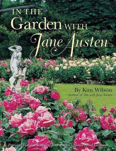 9780979047510: In the Garden with Jane Austen