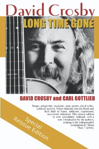9780979048906: Long Time Gone: The Autobiography of David Crosby