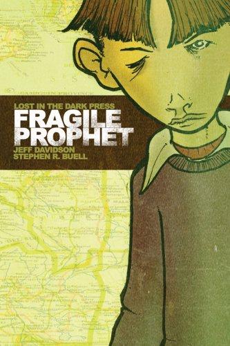 9780979051210: Fragile Prophet