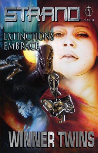 9780979054808: Strand Book II - Extinction's Embrace