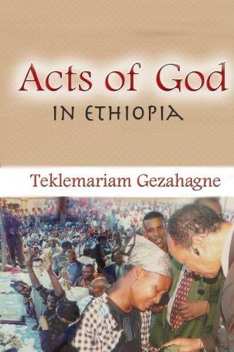 Act of God in Ethiopia: Gezahagne, Teklemariam