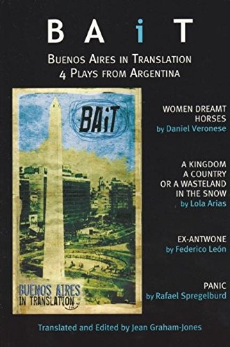 9780979057038: BAiT: Buenos Aires in Translation: Recent Argentinian Plays