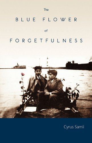 9780979057335: The Blue Flower of Forgetfulness