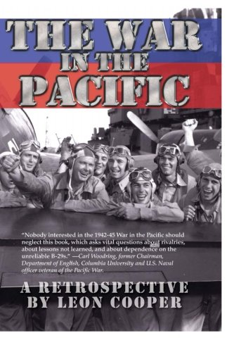 9780979058400: The War in Pacific: A Retrospective