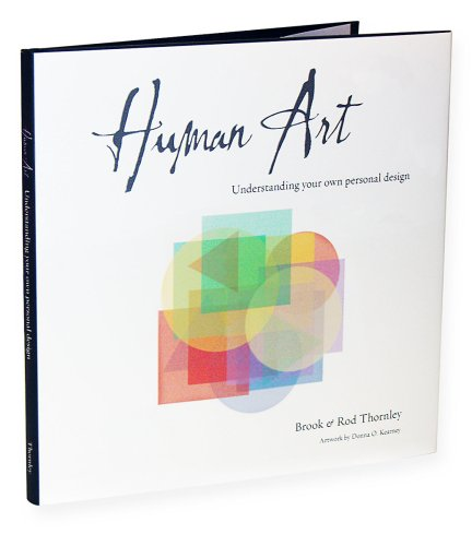 9780979062407: Human Art: Understanding Your Own Personal Design