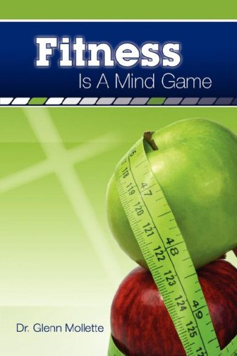 9780979062506: Fitness Is a Mind Game