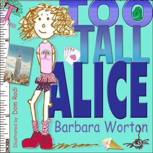 9780979066115: Too Tall Alice