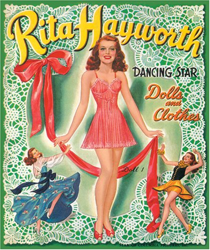 9780979066801: Rita Hayworth Paper Dolls: Dancing Star Dolls and Clothes