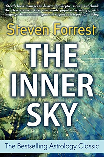 9780979067716: The Inner Sky: How to Make Wiser Choices for a More Fulfilling Life