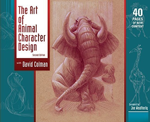 The Art Of Character Design With David Colman Volume 2 : The art of animal character design second edition by
