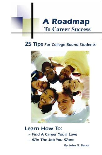 9780979070709: A Roadmap To Career Success, 25 Tips For College Bound Students