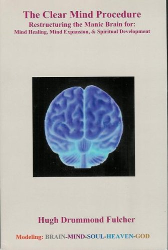 9780979071003: The Clear Mind Procedure