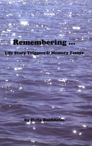 9780979073144: Remembering - Life Story Triggers and Memory Essays