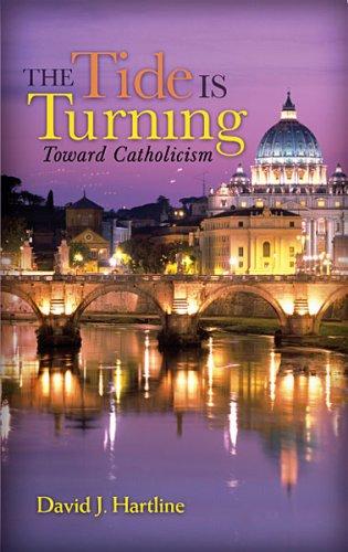 9780979073205: The Tide Is Turning Toward Catholicism