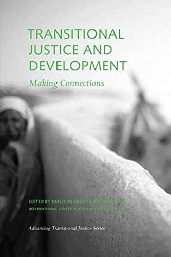9780979077296: Transitional Justice and Development: Making Connections (Advancing Transitional Justice)