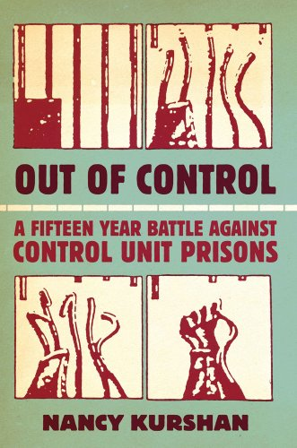 9780979078927: Out of Control: A Fifteen-Year Battle Against Control Unit Prisons