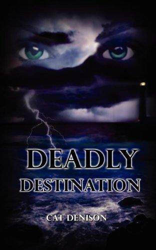 Deadly Destination: CAT DENISON