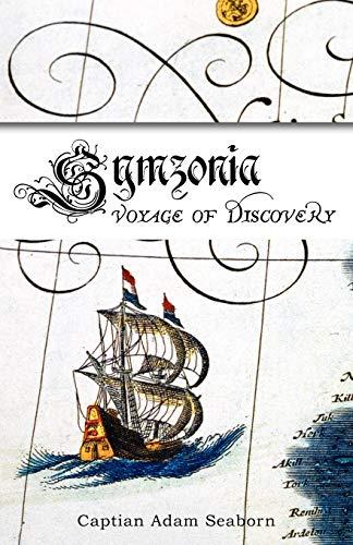 9780979083884: Symzonia: Voyage of Discovery