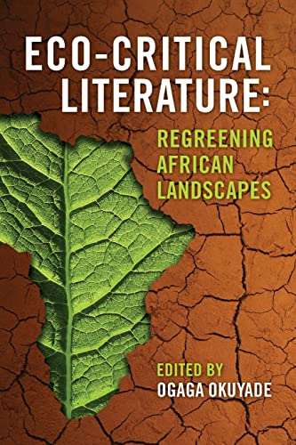 9780979085888: Eco-Critical Literature: Regreening African Landscapes
