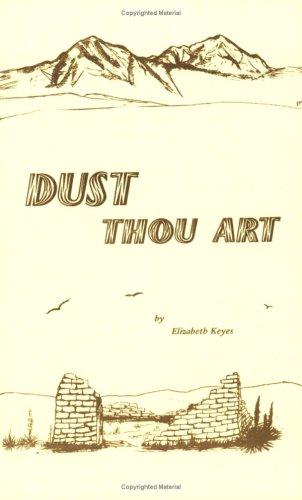 9780979086199: Dust Thou Art