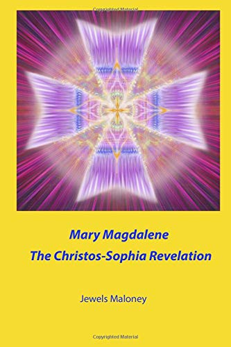9780979087141: Mary Magdalene - The Christos-Sophia Revelation (Volume 1)
