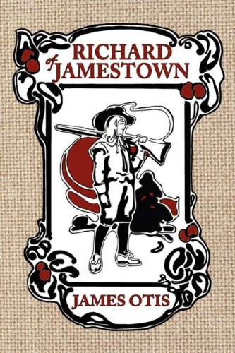 9780979087608: Richard of Jamestown: A Story of Virginia Colony
