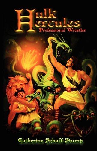 Hulk Hercules Professional Wrestler: Schaff-Stump, Catherine