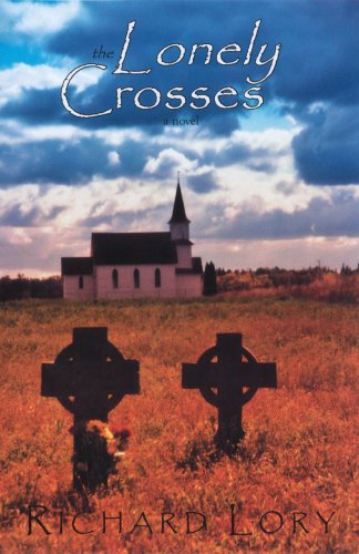 The Lonely Crosses: Richard Lory
