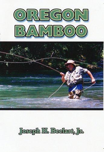 Oregon Bamboo: Beelart, Joseph H.