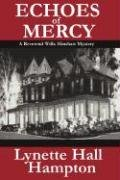 9780979094996: Echoes of Mercy