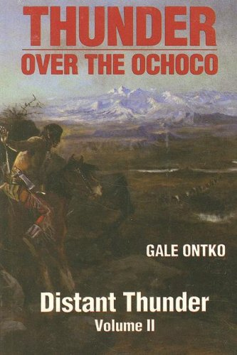 Distant Thunder (Thunder Over the Ochoco): Gale Ontko