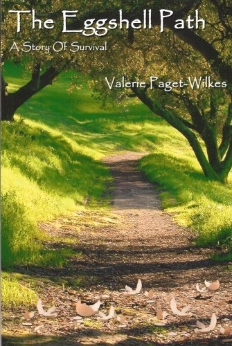 The Eggshell Path: A Story of Survival: Valerie Paget-wilkes