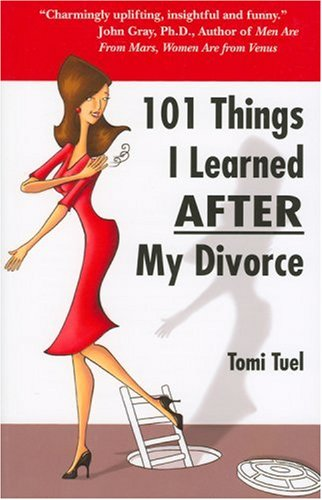 9780979095603: 101 Things I Learned AFTER My Divorce