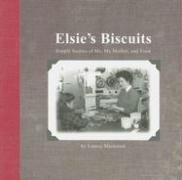 9780979095764: Elsie's Biscuits