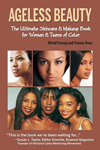 9780979097683: Ageless Beauty: The Skin Care and Make Up Guide for Women and Teens of Color