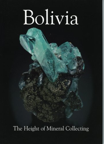 9780979099854: Bolivia: The Height of Mineral Collecting