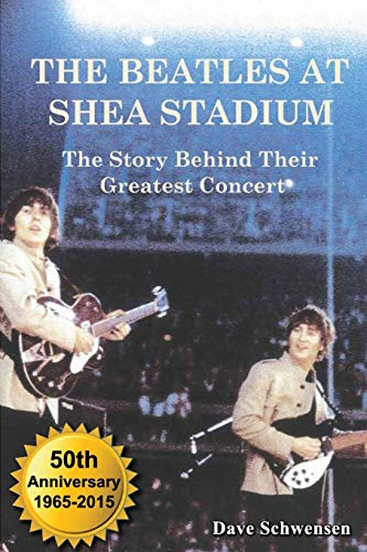 9780979103025: The Beatles At Shea Stadium: The Story Behind Their Greatest Concert
