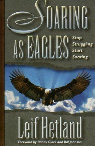 9780979106101: Soaring as Eagles: Stop Struggling Star Soaring