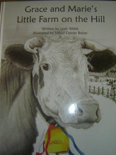 Grace and Marie's Little Farm on the: Leah Webb.